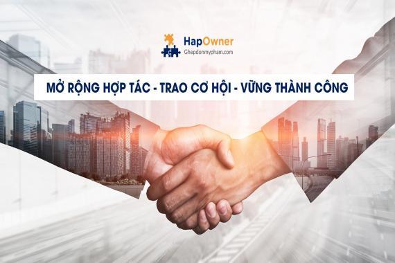 Mở rộng hợp tác - trao cơ hội - vững thành công: Cộng tác kinh doanh cùng HapOwner