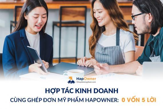 Hợp tác kinh doanh cùng Ghép đơn mỹ phẩm HapOwner: 0 vốn 5 lời